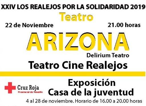 'Los Realejos por la solidaridad' ofrece este viernes la obra 'Arizona' en el Teatro Cine a las 21:00 horas
